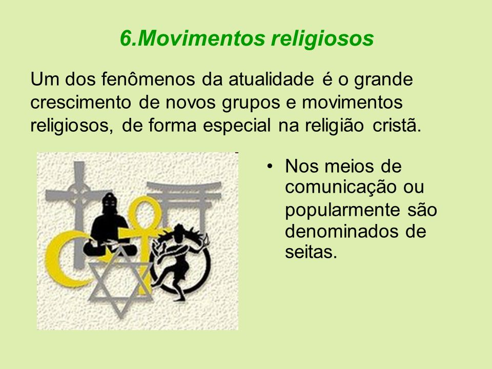 6.Movimentos religiosos