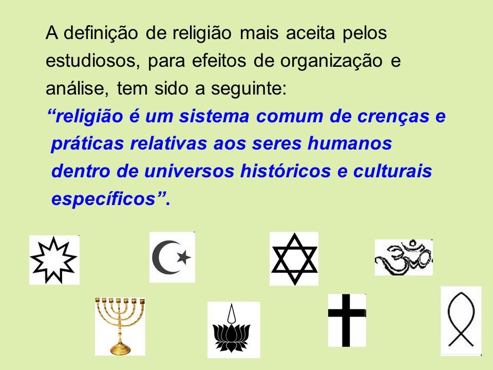 A definição de religião mais aceita pelos
