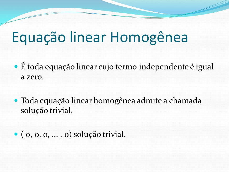 Equação linear Homogênea