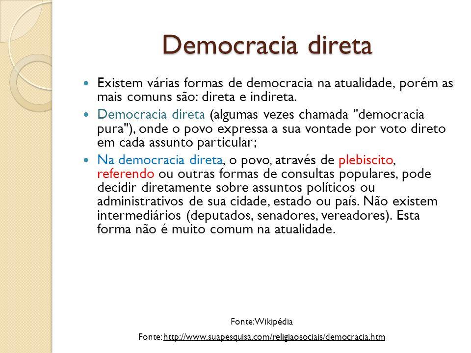 Fonte: http://www.suapesquisa.com/religiaosociais/democracia.htm