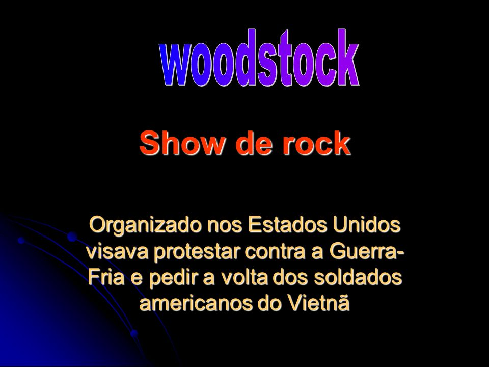 woodstock Show de rock.