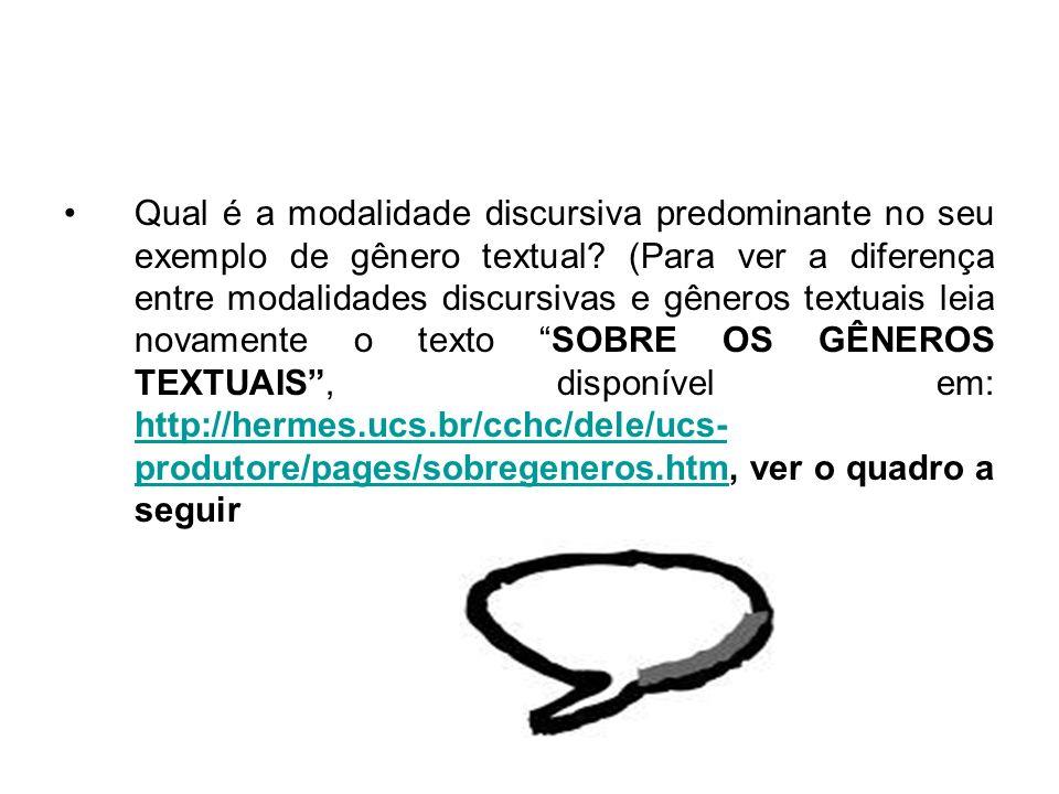 Qual é a modalidade discursiva predominante no seu exemplo de gênero textual.