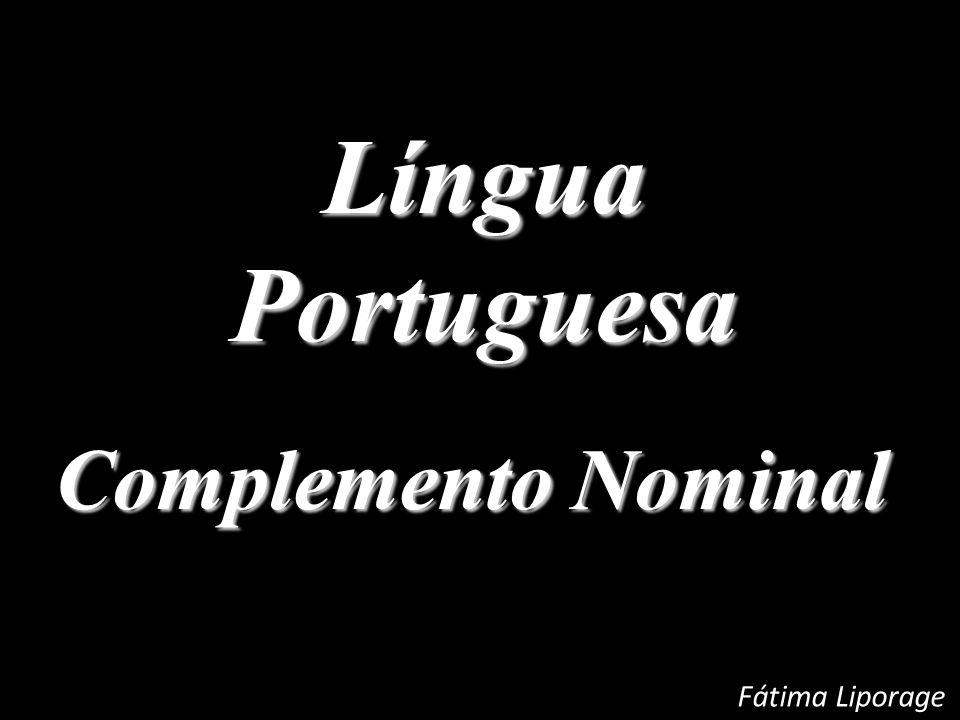 Língua Portuguesa Complemento Nominal Fátima Liporage