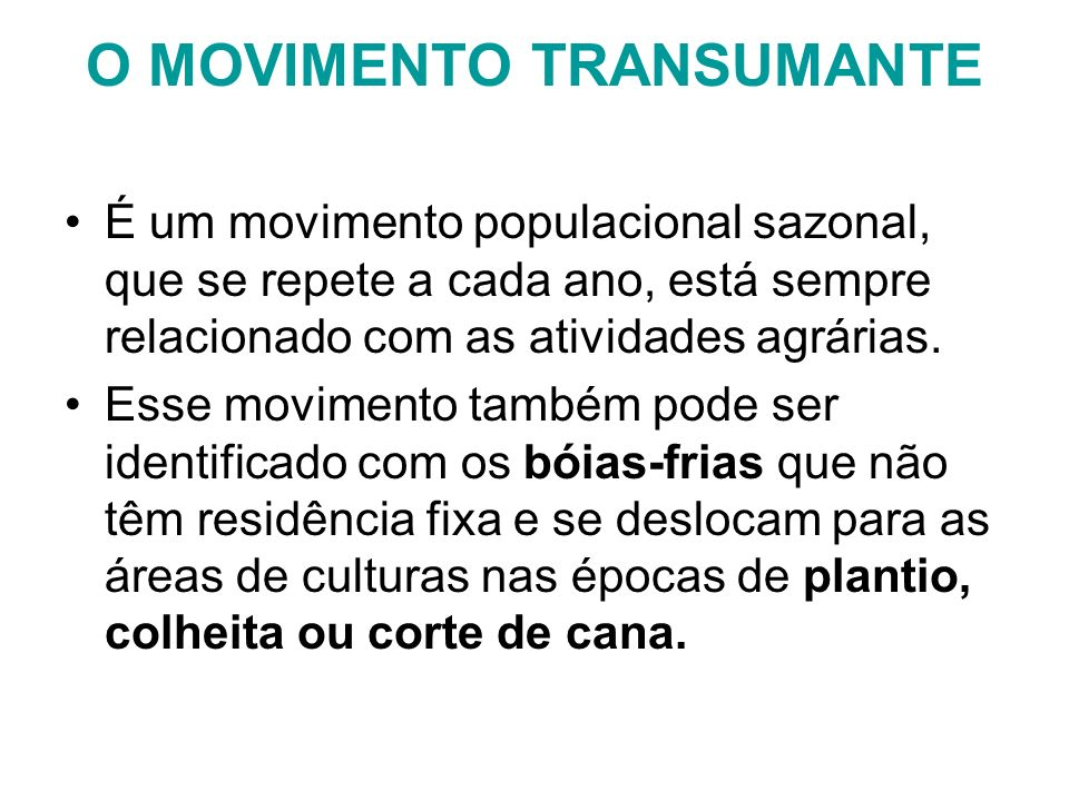 O MOVIMENTO TRANSUMANTE