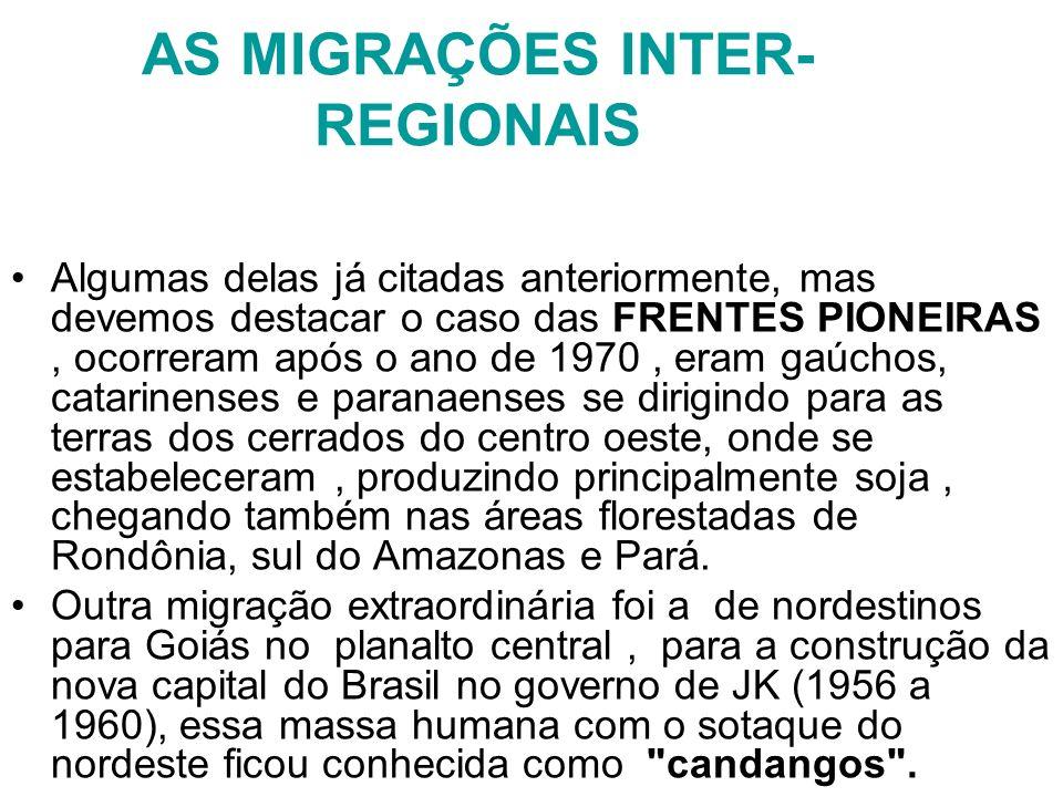 AS MIGRAÇÕES INTER-REGIONAIS