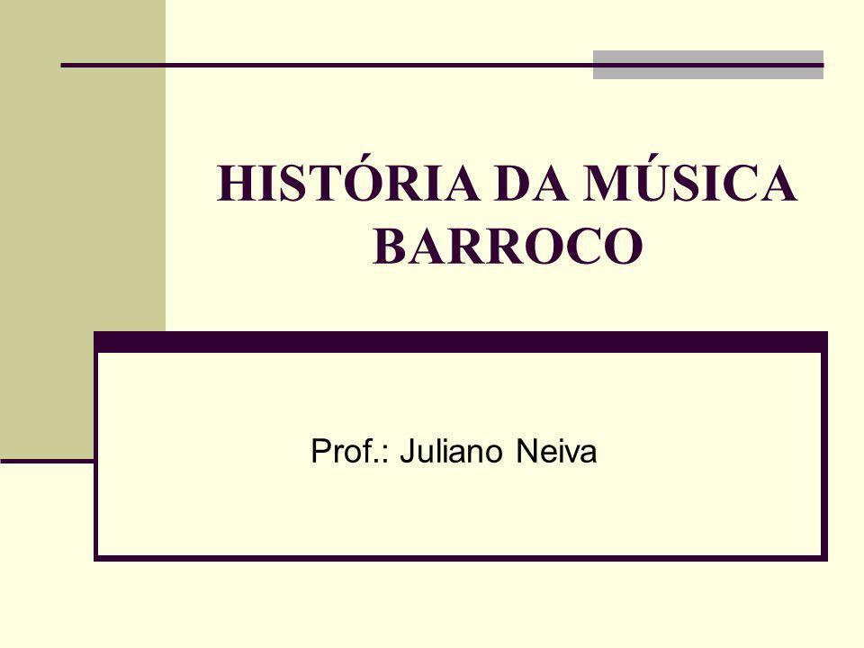 HISTÓRIA DA MÚSICA BARROCO