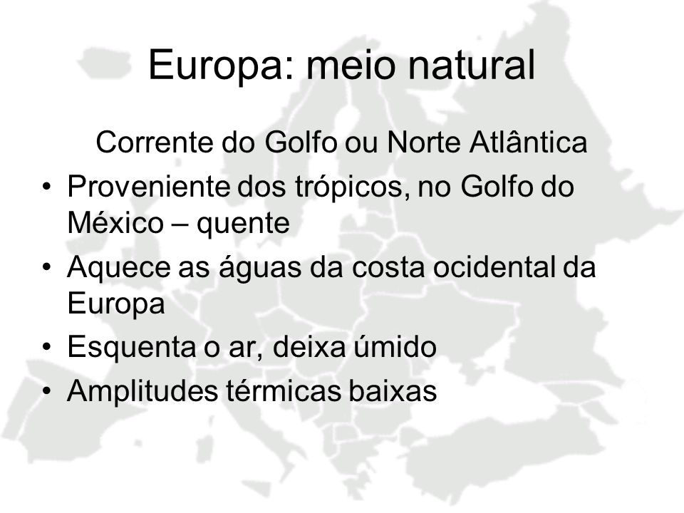 Corrente do Golfo ou Norte Atlântica