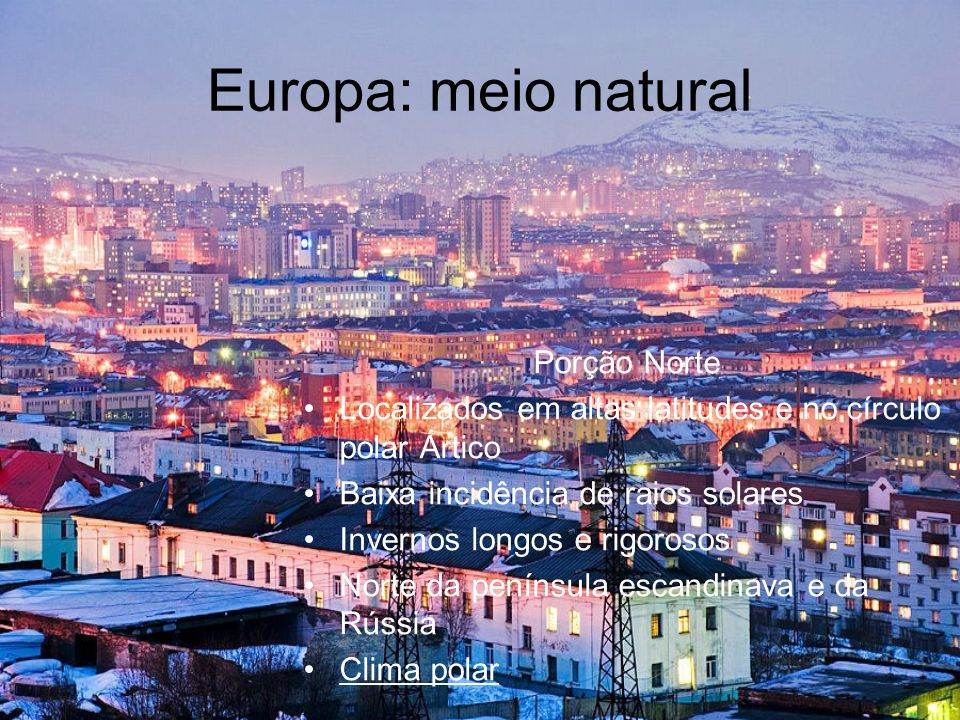 Europa: meio natural Porção Norte