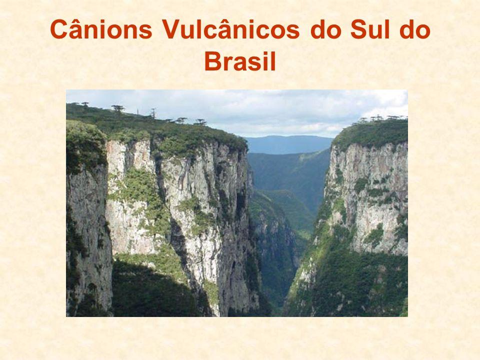 Cânions Vulcânicos do Sul do Brasil