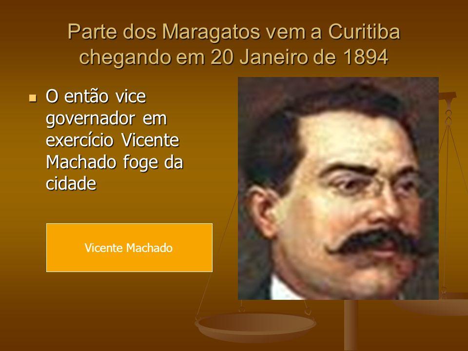 Parte dos Maragatos vem a Curitiba chegando em 20 Janeiro de 1894