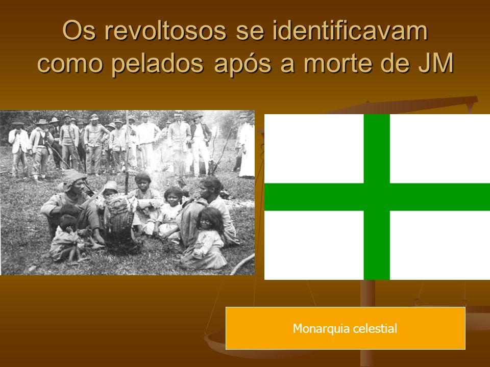 Os revoltosos se identificavam como pelados após a morte de JM
