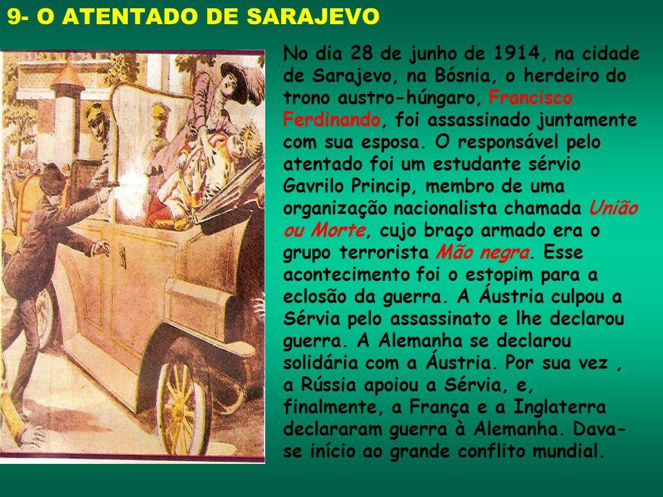 9- O ATENTADO DE SARAJEVO