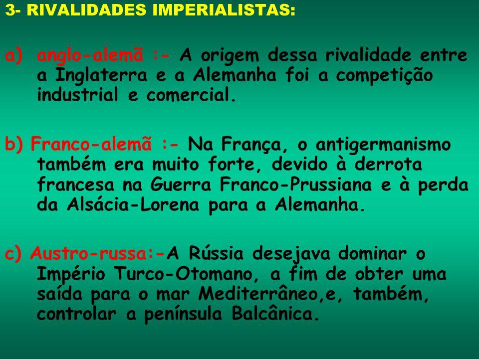 3- RIVALIDADES IMPERIALISTAS: