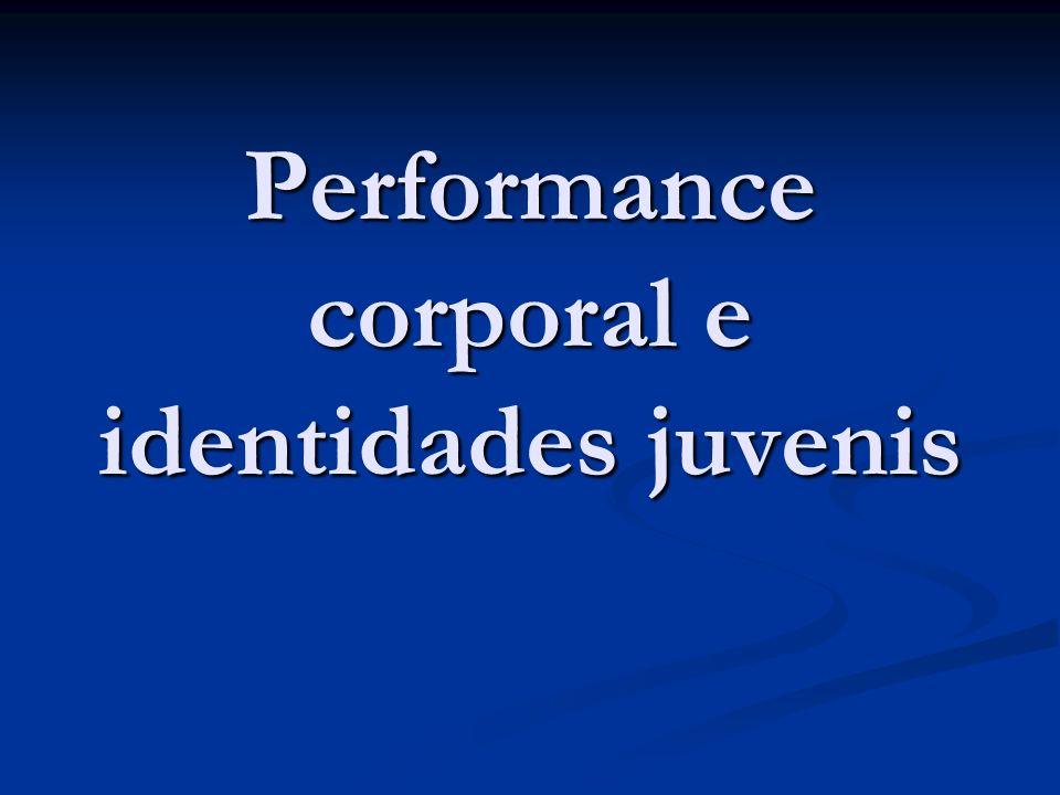Performance corporal e identidades juvenis