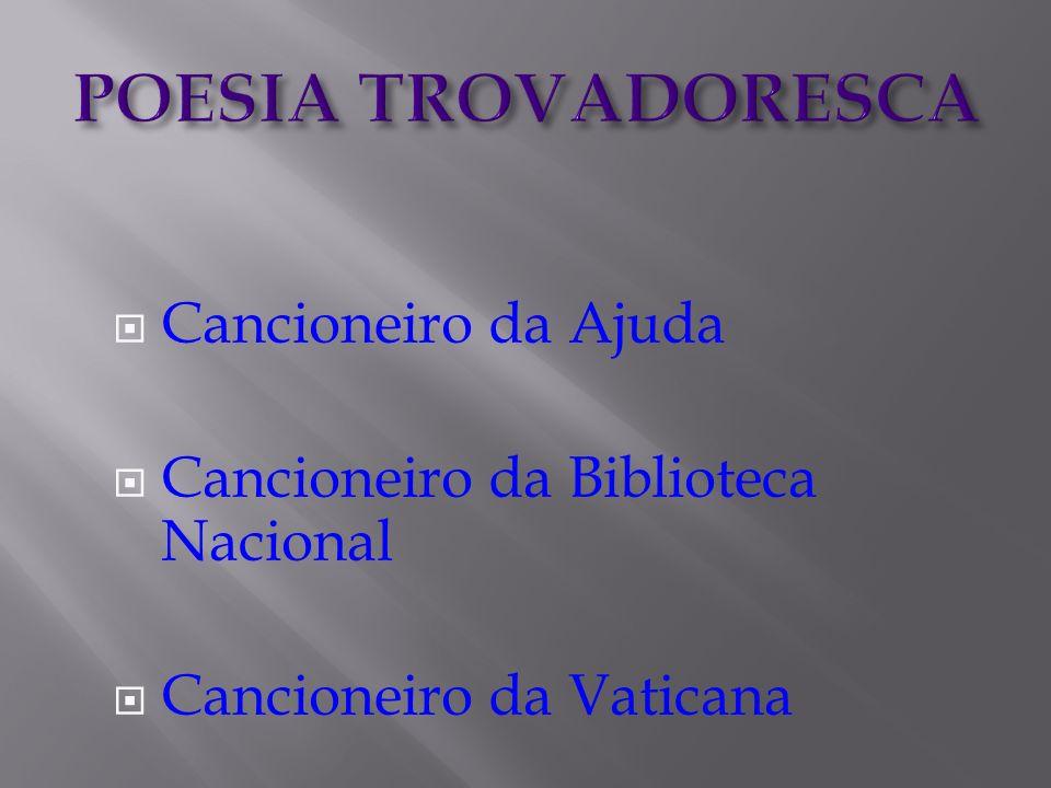 POESIA TROVADORESCA Cancioneiro da Ajuda