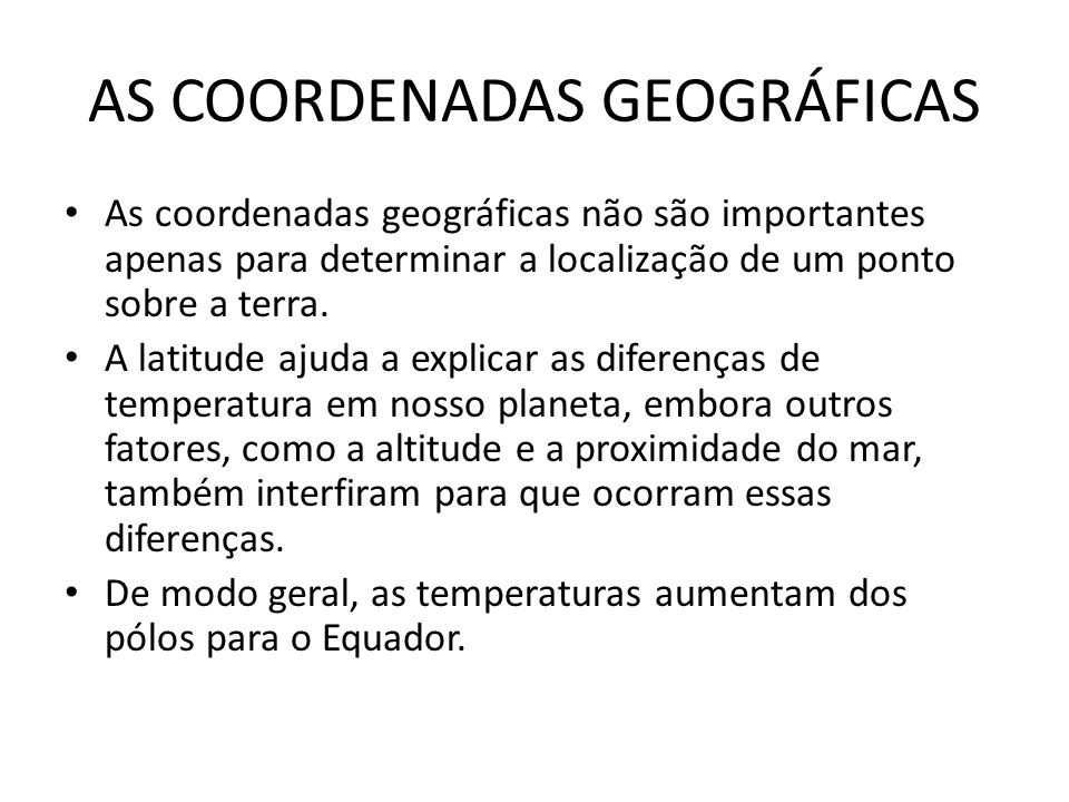 AS COORDENADAS GEOGRÁFICAS
