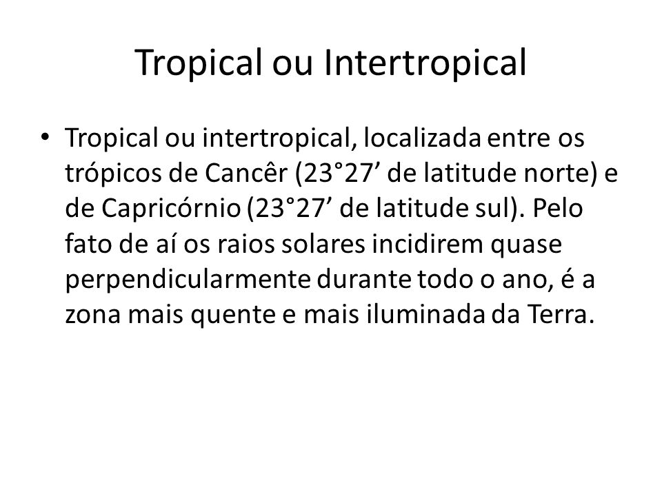 Tropical ou Intertropical