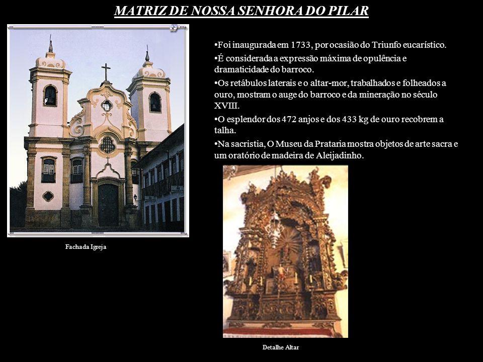 MATRIZ DE NOSSA SENHORA DO PILAR
