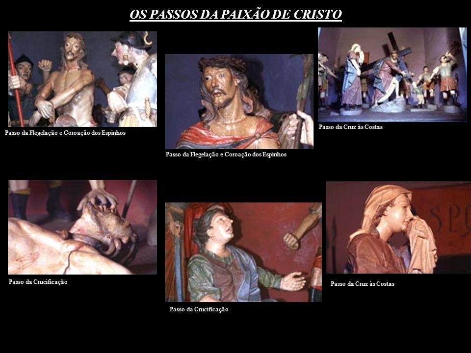 OS PASSOS DA PAIXÃO DE CRISTO