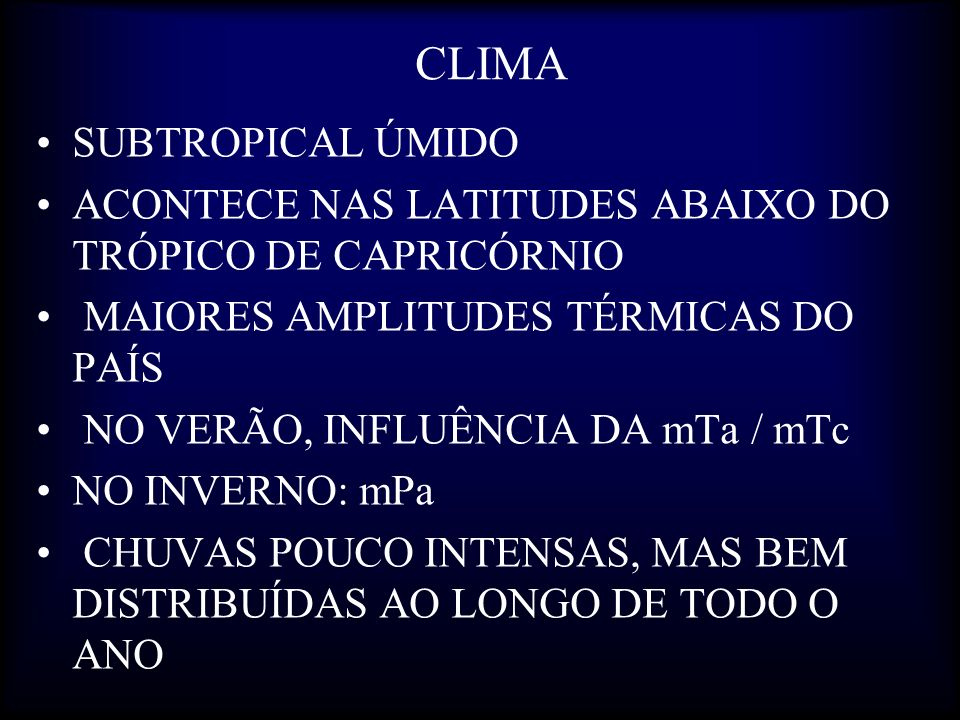 CLIMA SUBTROPICAL ÚMIDO