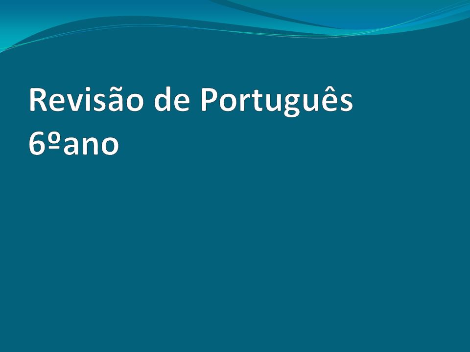 Revisão de Português 6ºano