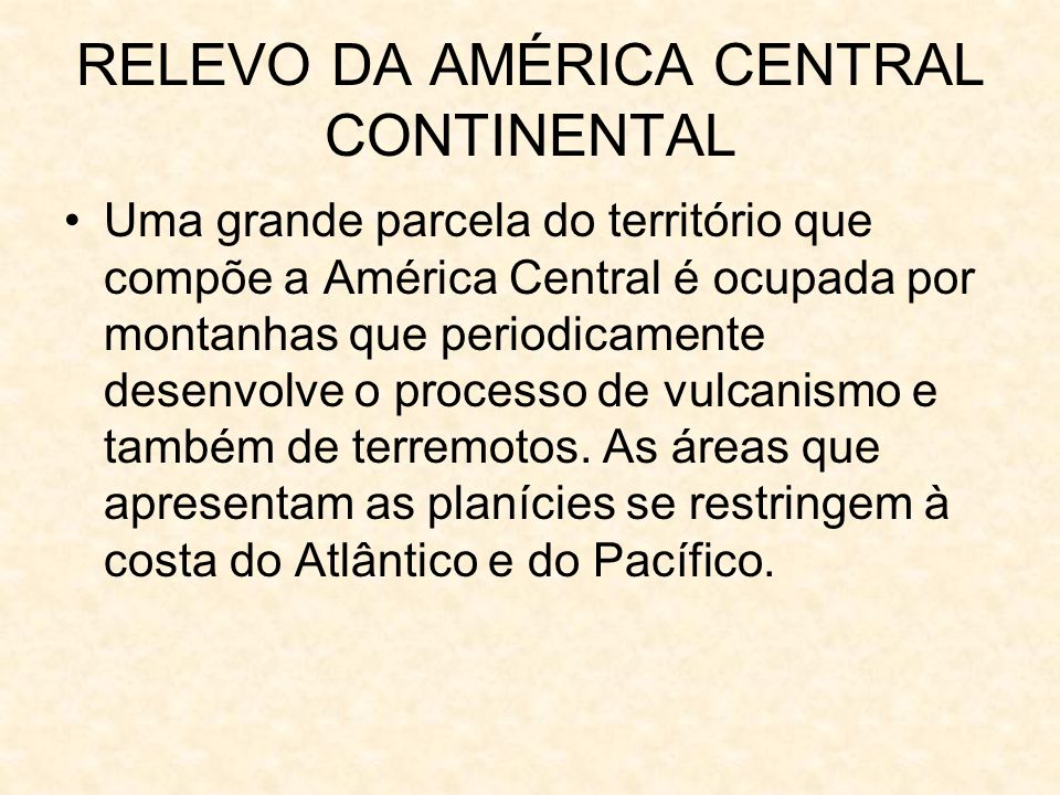 RELEVO DA AMÉRICA CENTRAL CONTINENTAL
