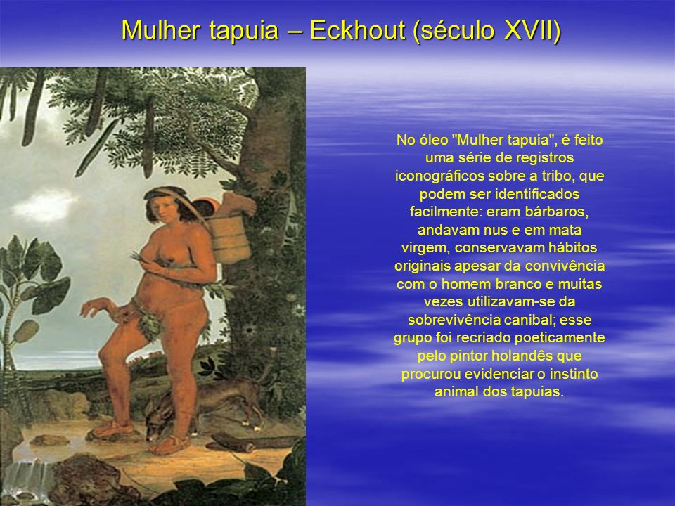 Mulher tapuia – Eckhout (século XVII)
