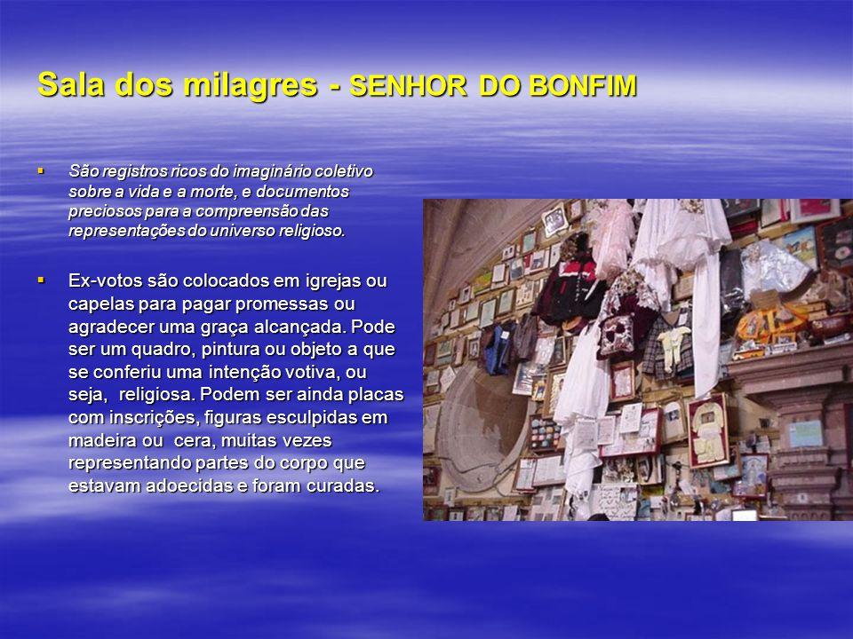 Sala dos milagres - SENHOR DO BONFIM
