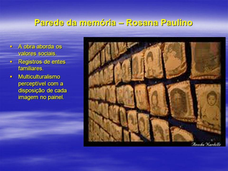 Parede da memória – Rosana Paulino