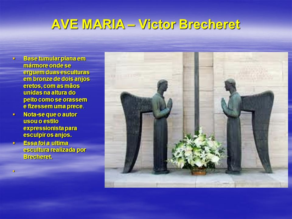 AVE MARIA – Victor Brecheret