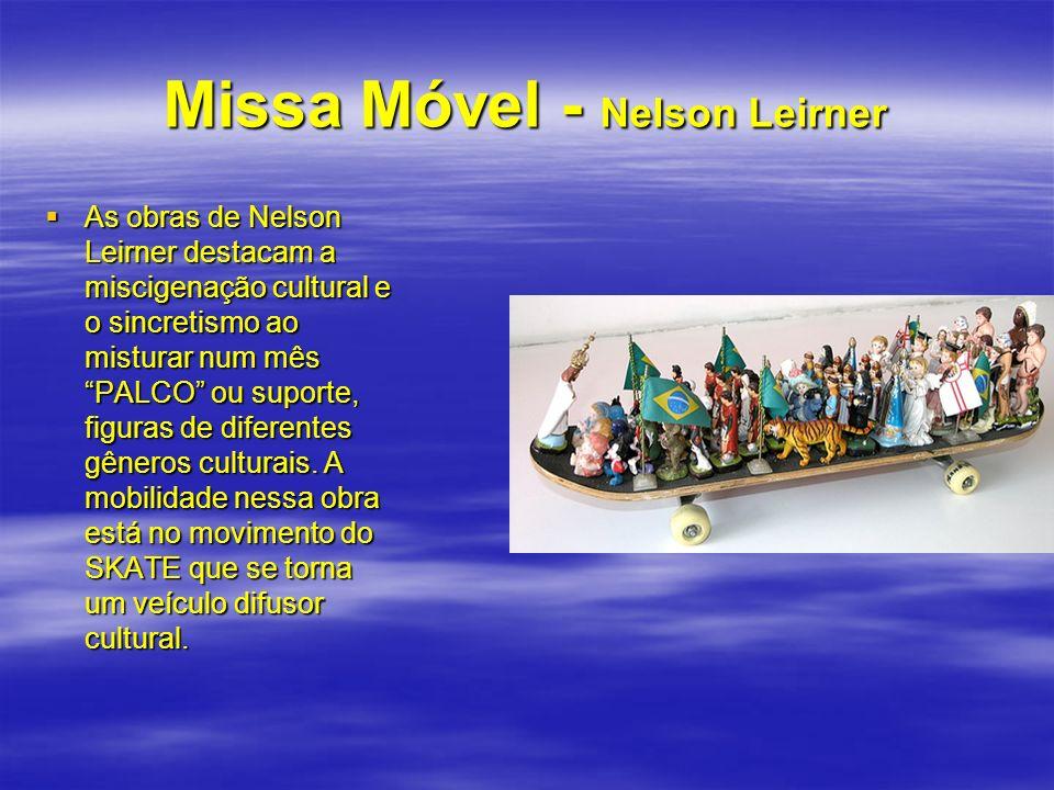 Missa Móvel - Nelson Leirner
