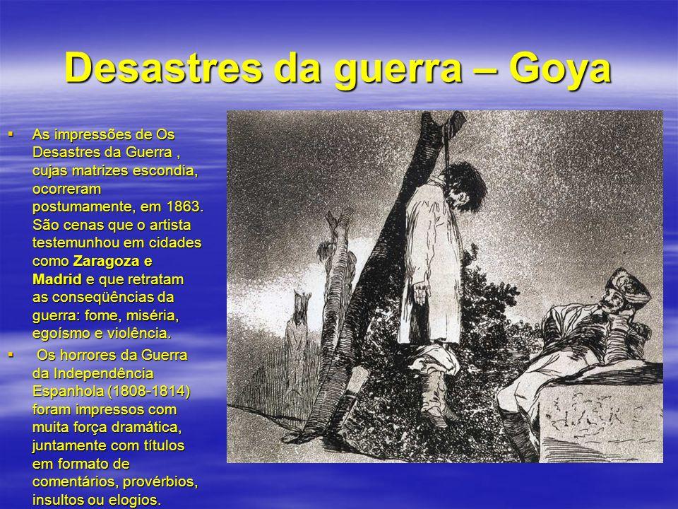 Desastres da guerra – Goya