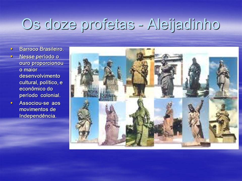 Os doze profetas - Aleijadinho