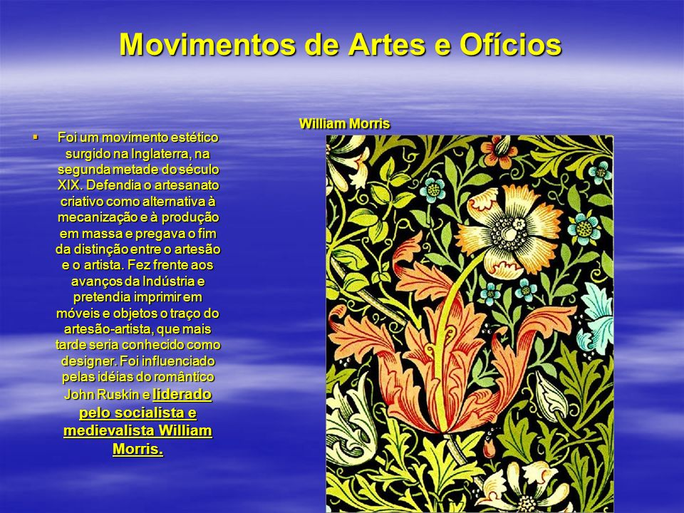 Movimentos de Artes e Ofícios William Morris
