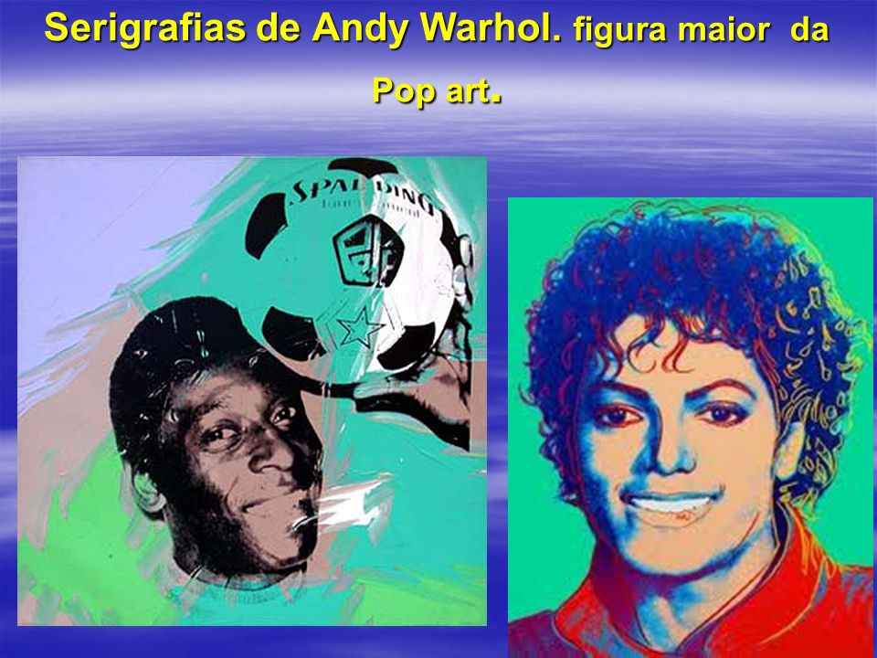 Serigrafias de Andy Warhol. figura maior da Pop art.