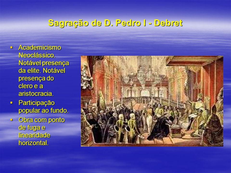 Sagração de D. Pedro I - Debret