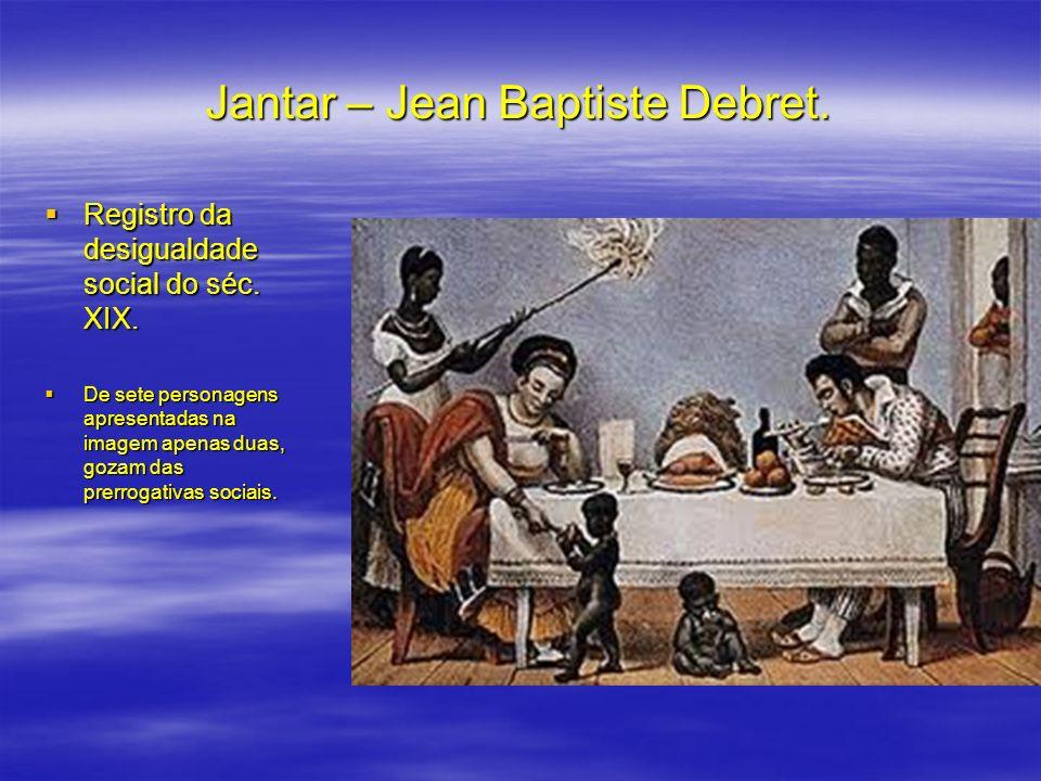 Jantar – Jean Baptiste Debret.