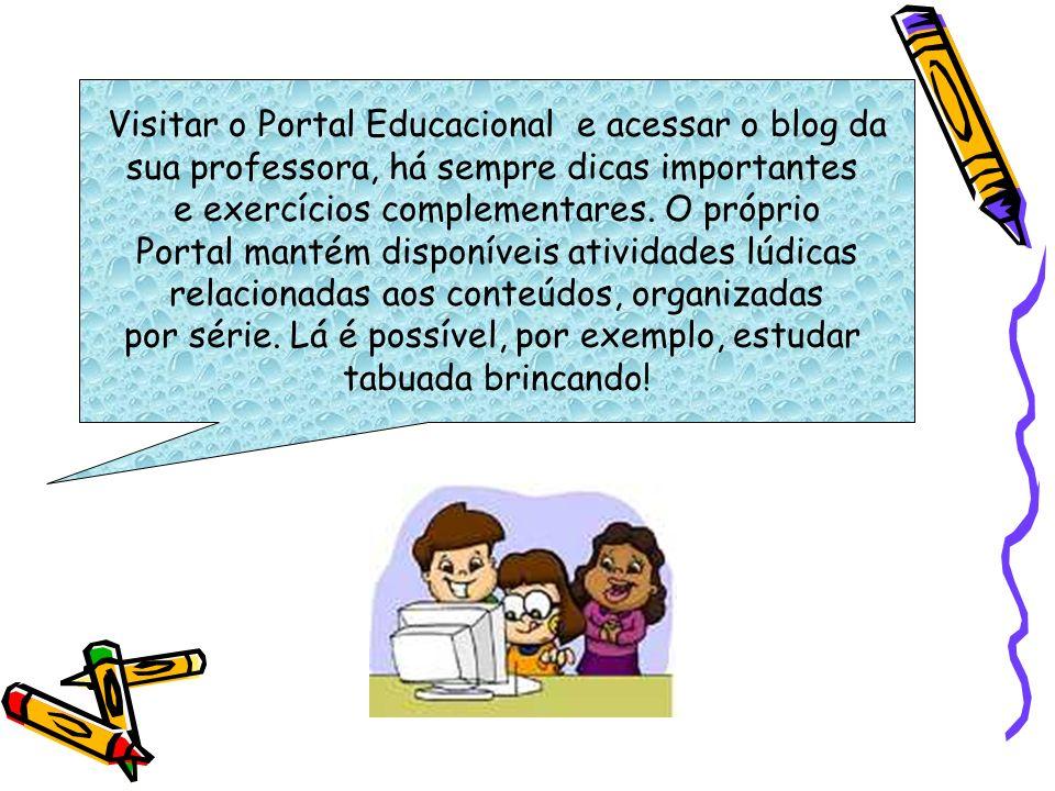 Visitar o Portal Educacional e acessar o blog da