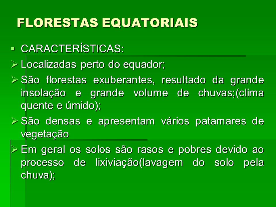 FLORESTAS EQUATORIAIS