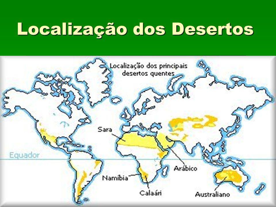 Localização dos Desertos