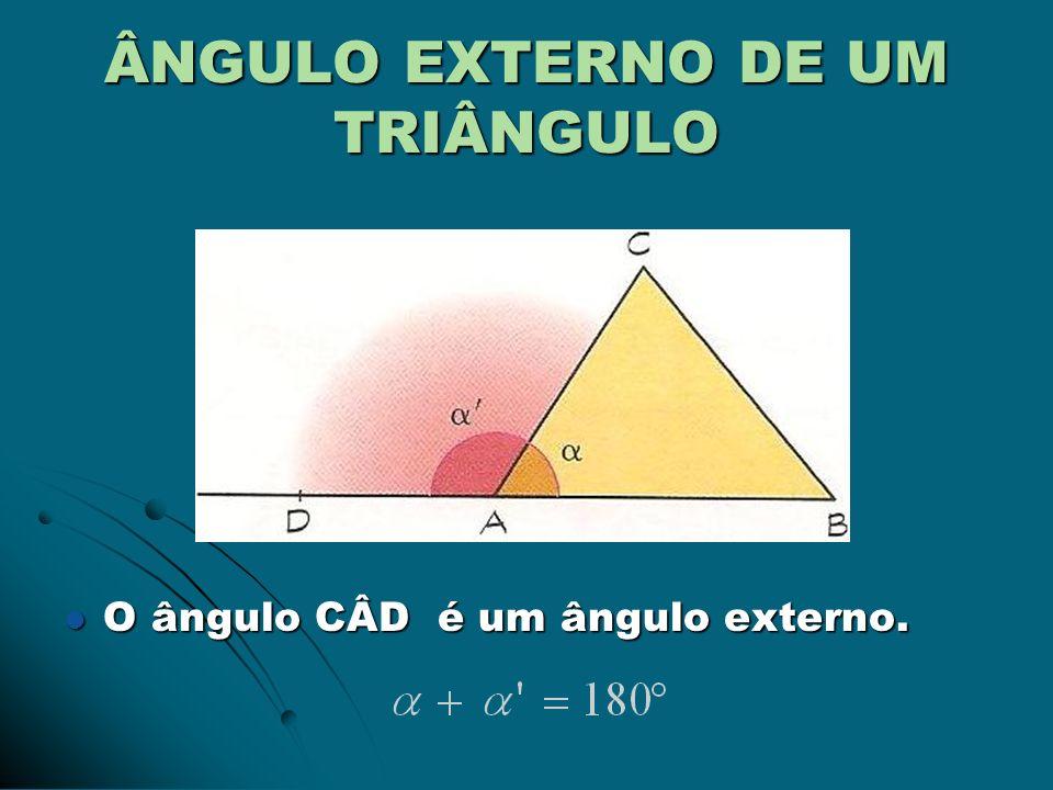 ÂNGULO EXTERNO DE UM TRIÂNGULO