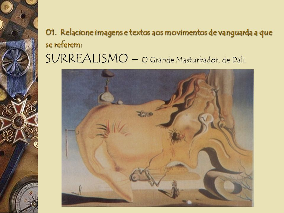 SURREALISMO – O Grande Masturbador, de Dali.
