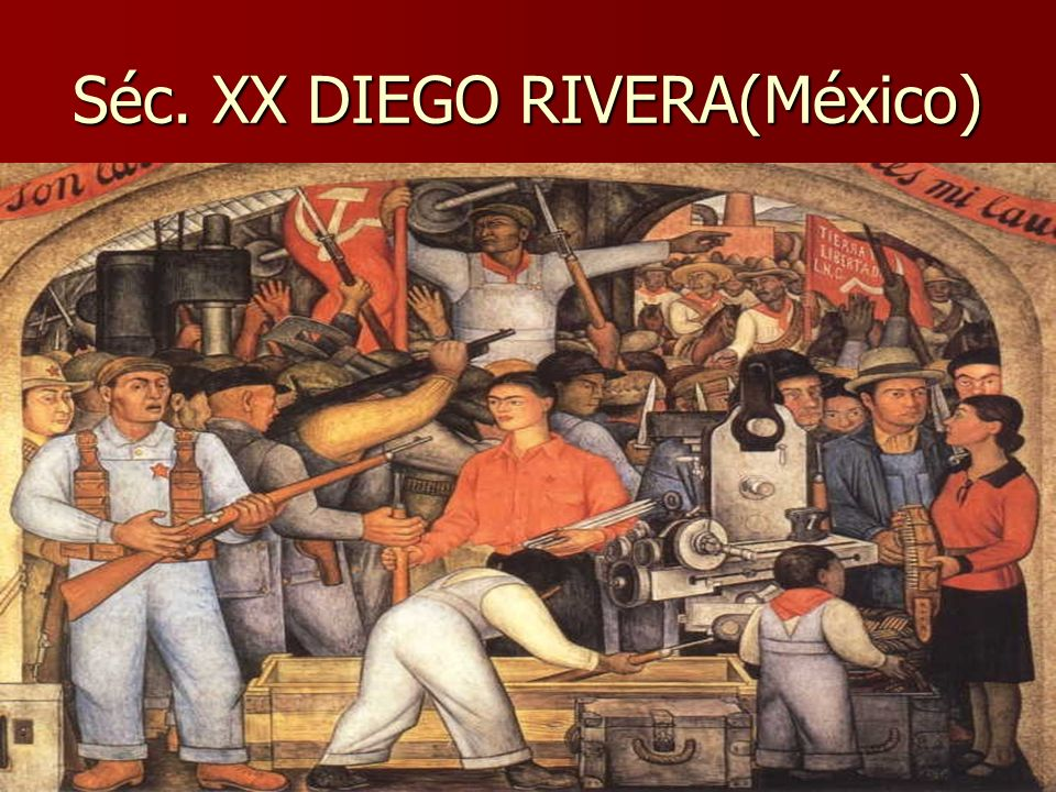 Séc. XX DIEGO RIVERA(México)