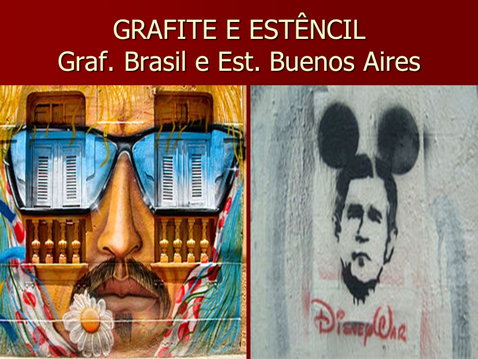 GRAFITE E ESTÊNCIL Graf. Brasil e Est. Buenos Aires