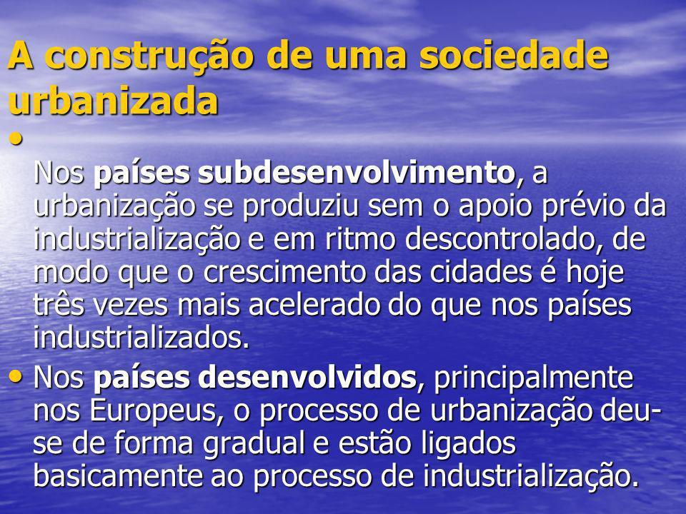 A construção de uma sociedade urbanizada