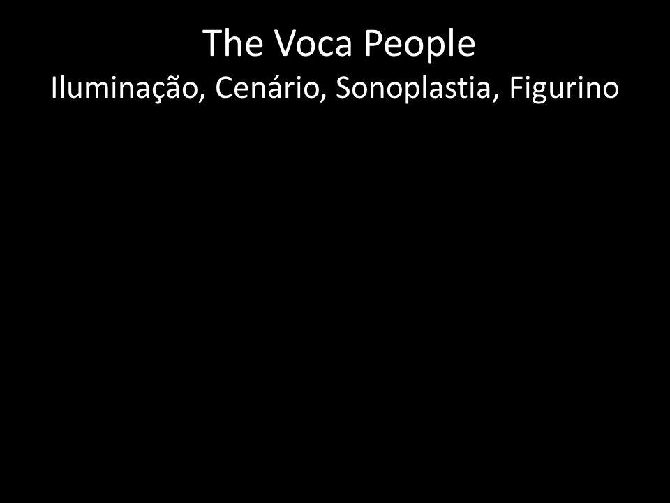 The Voca People Iluminação, Cenário, Sonoplastia, Figurino