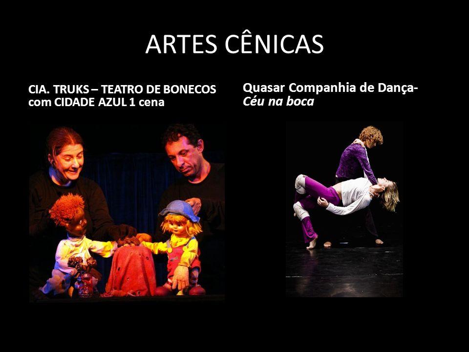 ARTES CÊNICAS Quasar Companhia de Dança- Céu na boca