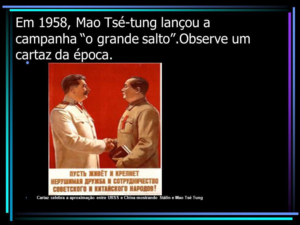 Em 1958, Mao Tsé-tung lançou a campanha o grande salto