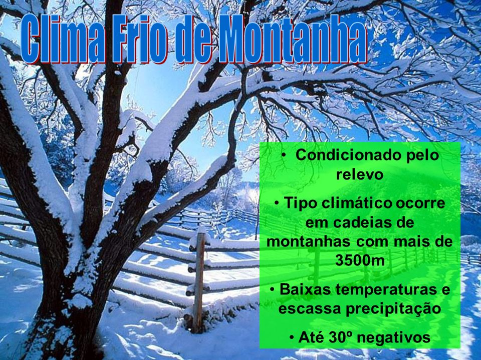 Clima Frio de Montanha Condicionado pelo relevo