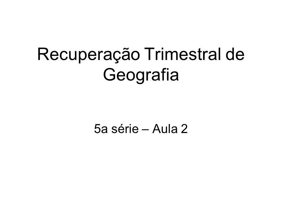 Recuperação Trimestral de Geografia